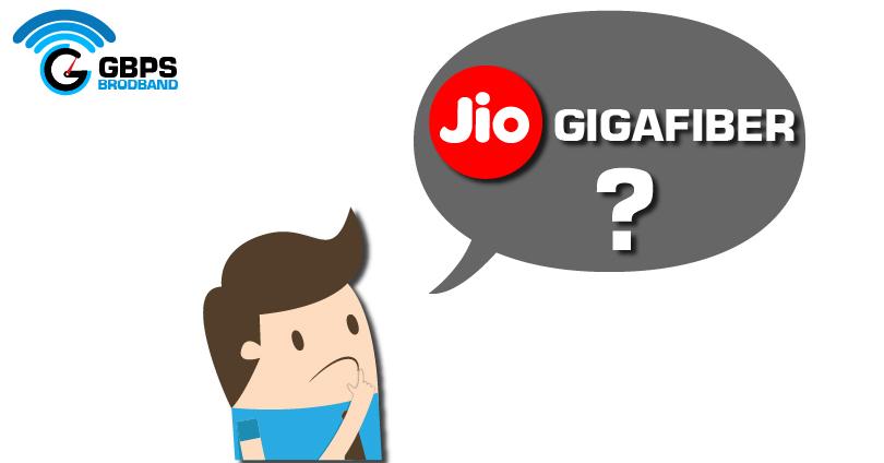 What is JIO GIGAFIBER Broadband