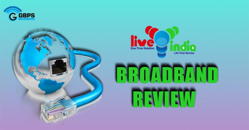 broadband offers,live india broadband review,gbpsbroadband, youstable