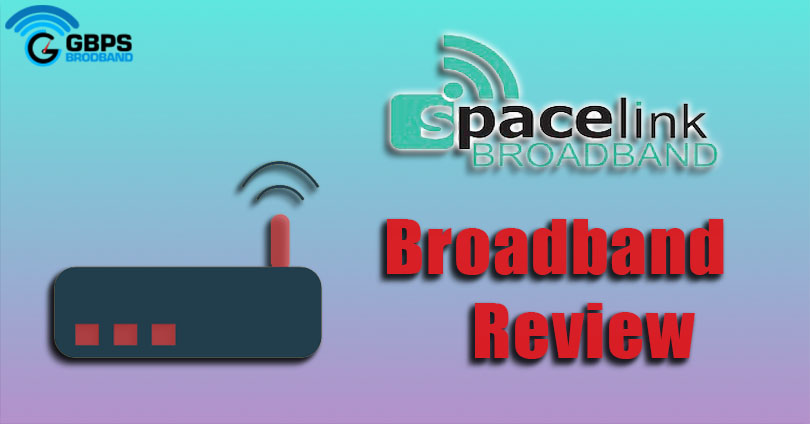 spacelink broadband Review, gbpsbroadband,gbps broadband , youstable