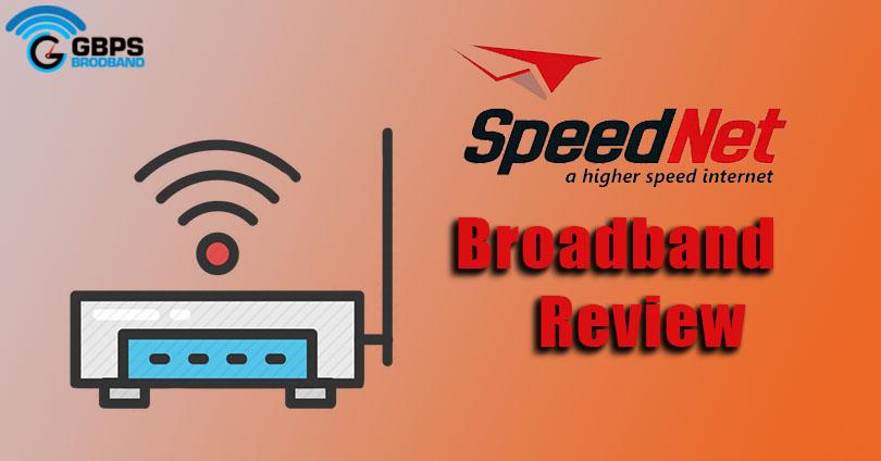 SpeedNet Broadband Review , gbps broadband , youstable